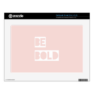 Be Bold - Blush Pink Wise Words Gifts Decal For Small Netbook