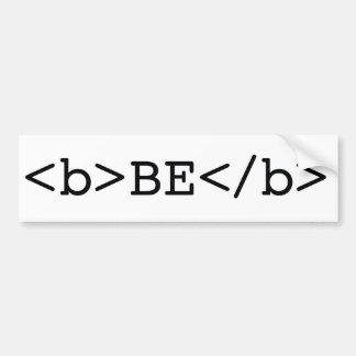 BE BOLD html bumper sticker