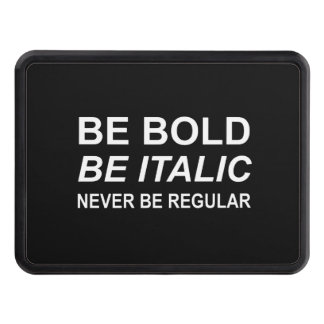 Be Bold Italic Regular Font White Hitch Cover