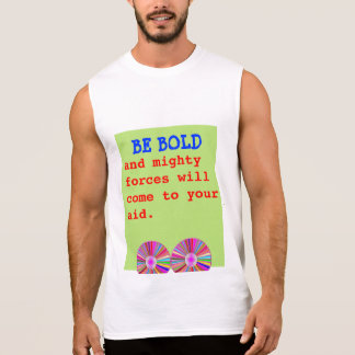 BE BOLD MIGHTY FORCES AID SLEEVELESS SHIRT