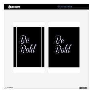 """""""Be Bold"""" Motivational Design Black Background Skin For Kindle Fire"""