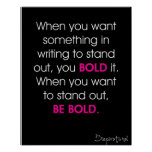 Be Bold Poster Black and Pink