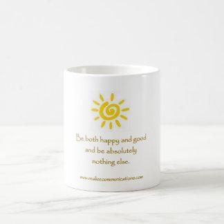 Be Both Happy and Good MUG
