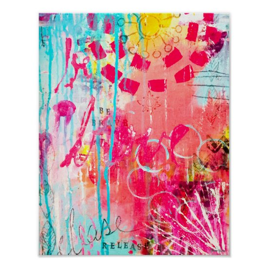 """Be Brave"" Abstract Fun Paint Splatter Pink Aqua Poster"