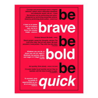 Be Brave. Be Bold. Be Quick. Motivational Quotes Flyers