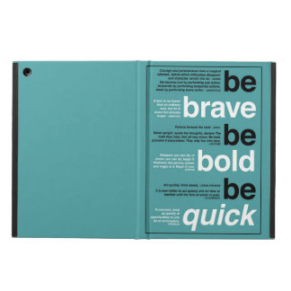 Be Brave. Be Bold. Be Quick. Motivational Quotes iPad Air Case