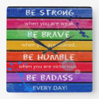 BE BRAVE. Be Strong.- Rainbow - CLOCK
