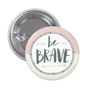 Be Brave Feather & Arrows Pinback Button