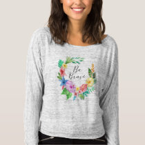 Be Brave Flowy Women Shirt