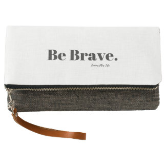 """Be Brave."" Fold Over Clutch in White & Charcoal"