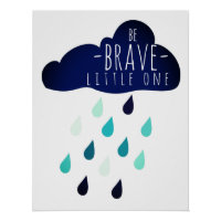 Be brave little one kids nursery poster for boys