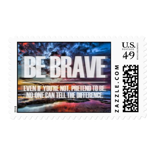 Be Brave - Motivational Quote Postage