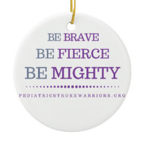 Be brave ornament