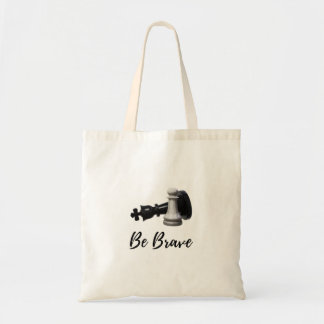Be Brave Pawn Chess Tote Bag