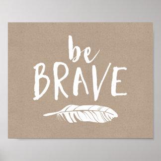 Be Brave Whimsical Lettering Rustic Art Print