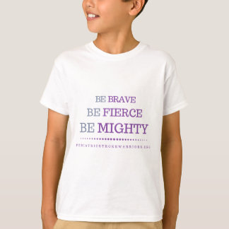 Be Brave youth tshirt