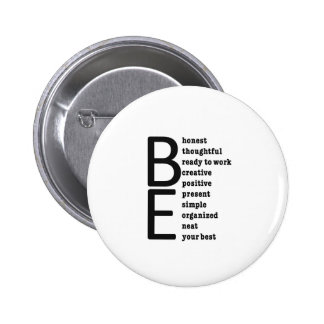 BE... PINBACK BUTTONS