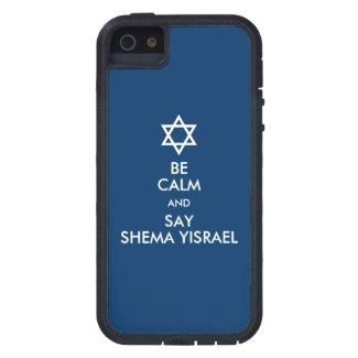 Be Calm And Say Shema Yisrael