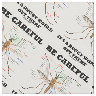 Be Careful It's A Buggy World Out There Entomology Fabric