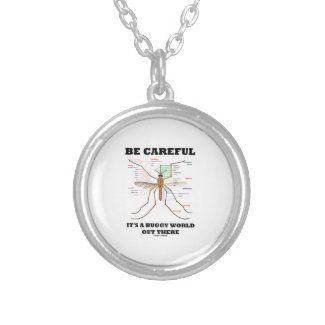 Be Careful It's A Buggy World Out There (Mosquito) Jewelry