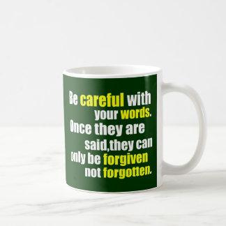 Be Careful Mug