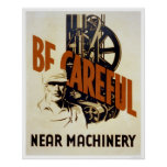Be Careful Near Machinery 1939 WPA Poster