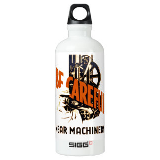Be Careful Near Machinery Aluminum Water Bottle