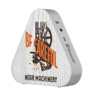 Be Careful Near Machinery Speaker
