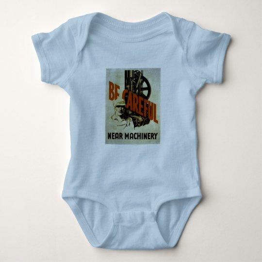 Be Careful Near Machinery - WPA Poster - Baby Bodysuit