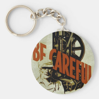 Be Careful Near Machinery - WPA Poster - Basic Round Button Keychain