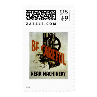 Be Careful Near Machinery - WPA Poster - Postage Stamps