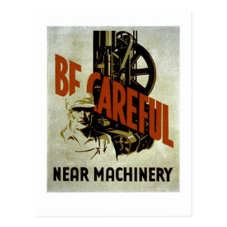 Be Careful Near Machinery - WPA Poster - Postcard
