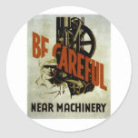 Be Careful Near Machinery - WPA Poster - Sticker