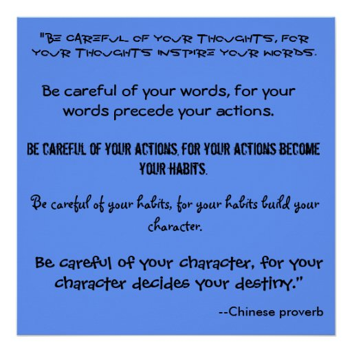 """Be careful of your thoughts, for ... - Customized Print"