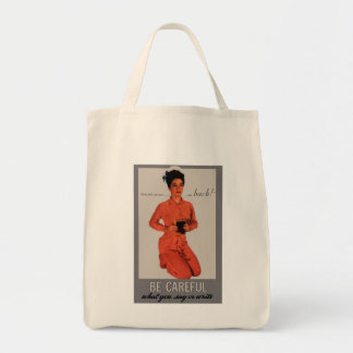 Be Careful What You Say and Write Tote Bag