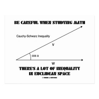 Be Careful When Studying Math Inequality Euclidean Postcard