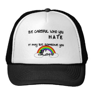Be Careful Who You Hate... Hats