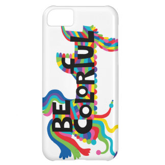 Be Colorful iphone 5 case
