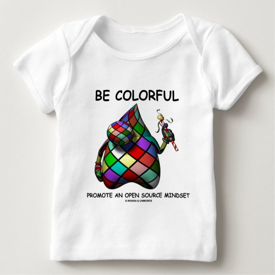 Be Colorful Promote An Open Source Mindset (Duke) Baby T-Shirt