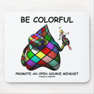 Be Colorful Promote An Open Source Mindset (Duke) Mouse Pad