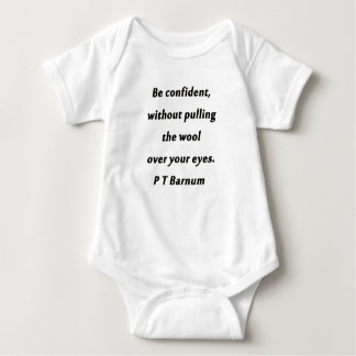 Be Confident - P T Barnum Baby Bodysuit