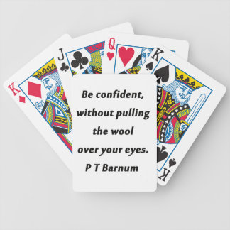 Be Confident - P T Barnum Bicycle Playing Cards
