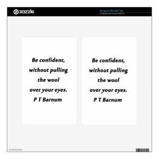 Be Confident - P T Barnum Kindle Fire Skins