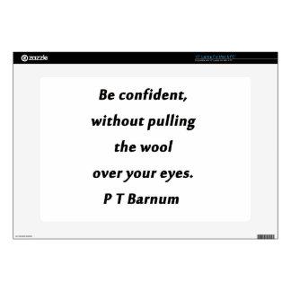 Be Confident - P T Barnum Skins For Laptops