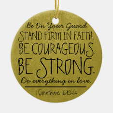 Be Courageous And Strong Bible Verse Ceramic Ornament at Zazzle