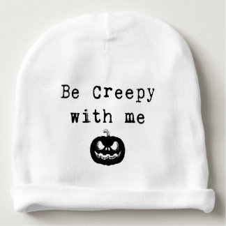 Be Creepy with Me | Baby Halloween Beanie