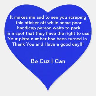 Be Cuz I Can Heart Sticker