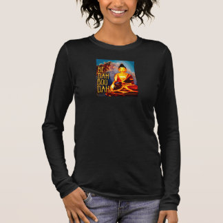 Be Dah Boo Dah Buddha Art T-Shirt