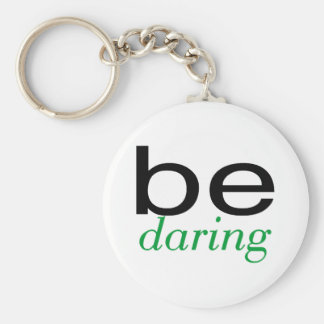 Be Daring Green Basic Round Button Keychain
