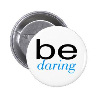 Be Daring Lt Blue Pins